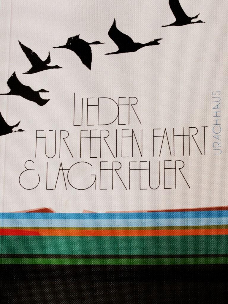 Alliterierender Klassiker. Lieder für ferien, Fahrt und Lagerfeuer (1982).