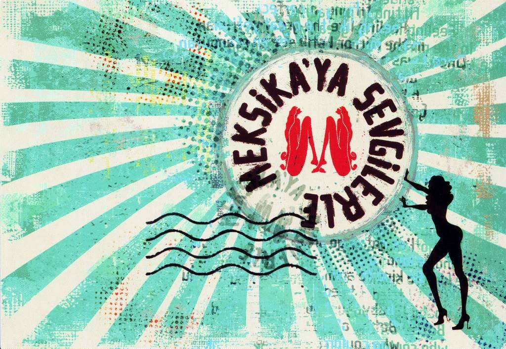 Neslin Tosyalı, »Meksika'ya Sevgilerle«, Artwork für To Mexico with Love, 2011.