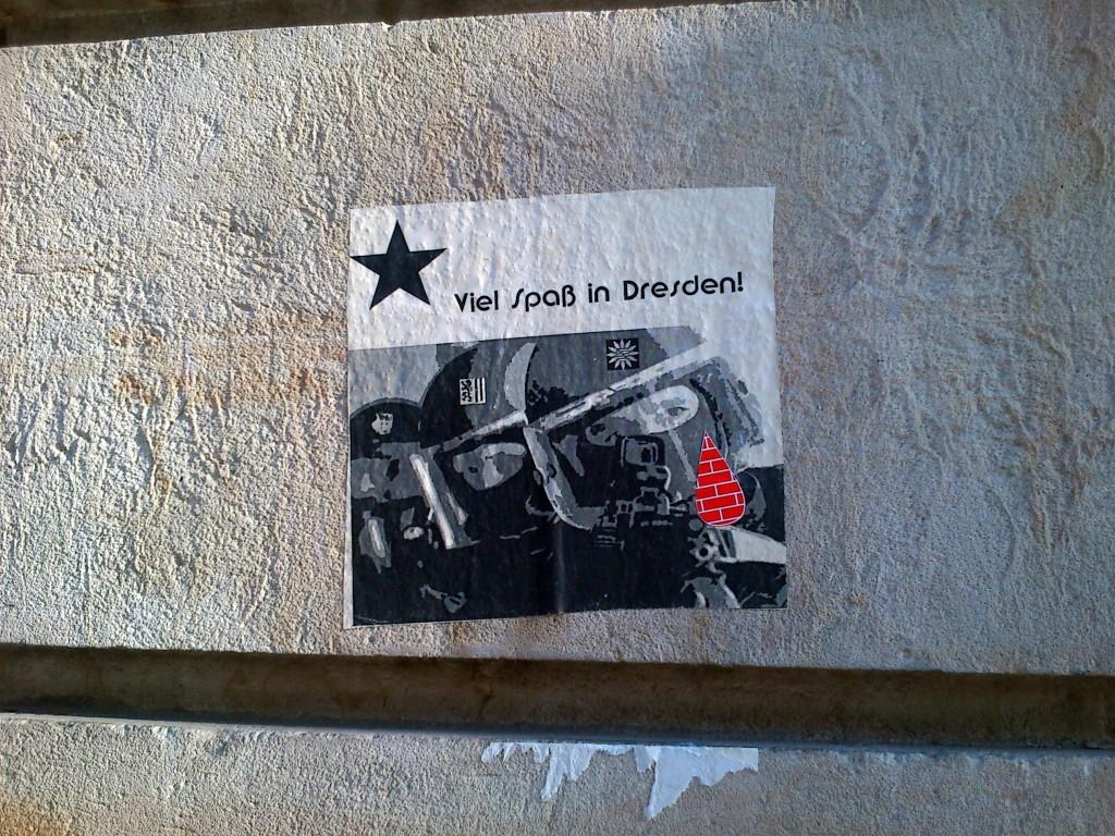"""""""Viel Spaß in Dresden"""": Cutout, gesehen auf der Rudolf-Leonhard-Straße."""