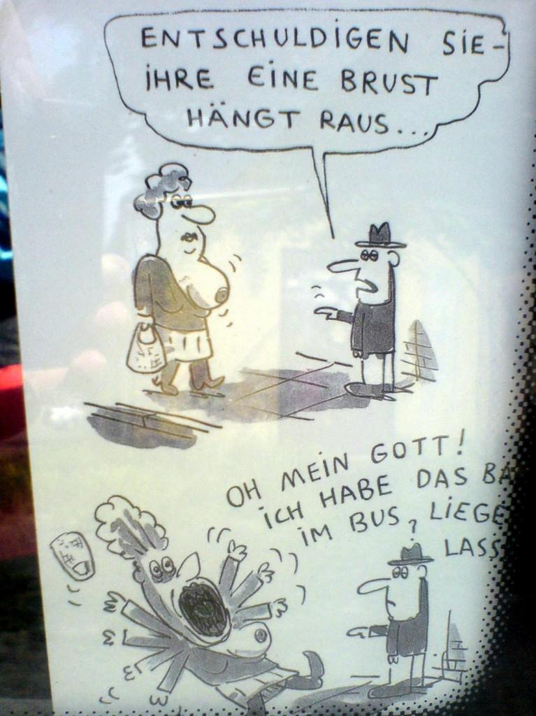 Cartoon: vermutlich von Ahoi Polloi, gesehen in einem Autobus am Bischofsplatz.