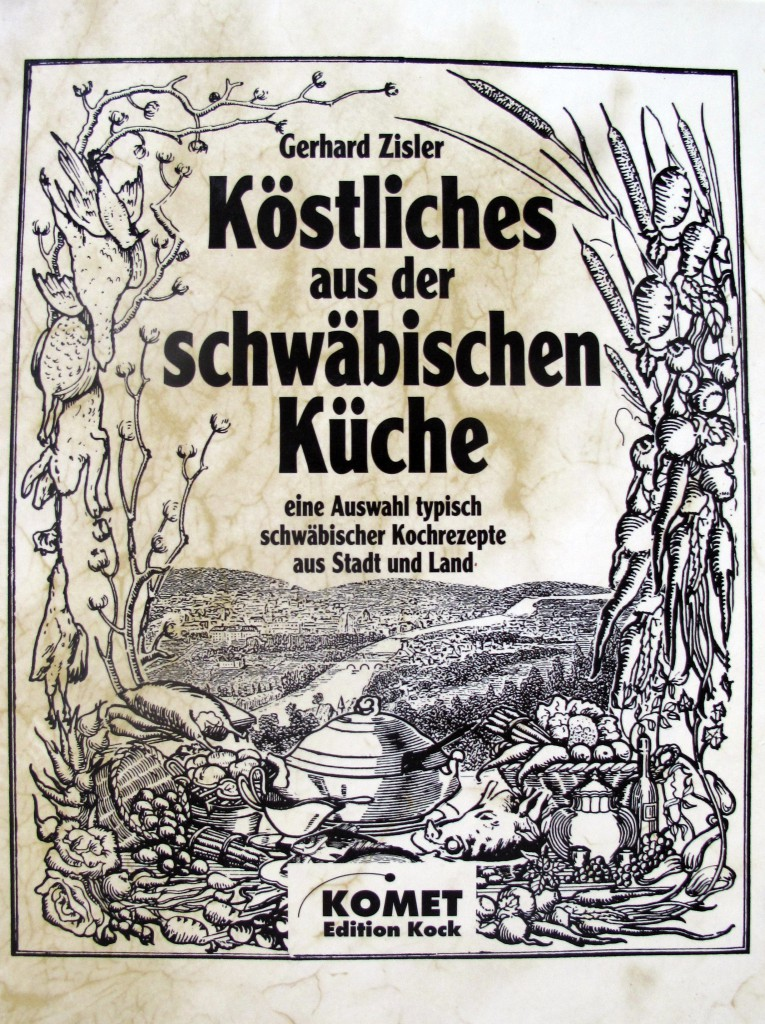 Gerhard Zinsler, Köstliches aus der schwäbischen Küche. Komet, o. J.